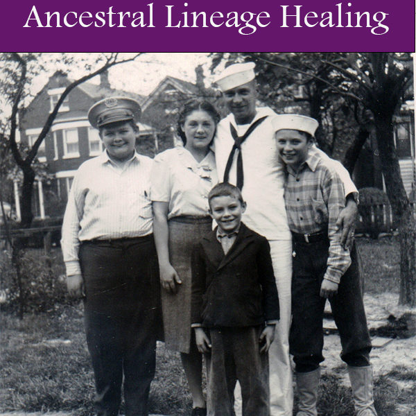 Ancestral Lineage Healing