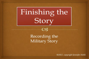 Finishing The Story. Recording The Military Story