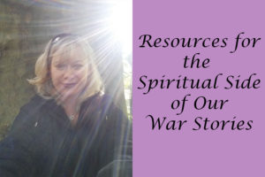 Resources for the Spiritual Side of War